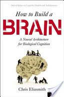 How to Build a Brain
