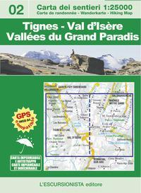 Tignes-Val d'Isère-Vallées du Grand Paradis. Ediz. italiana, inglese, tedesca e francese. Con carta escursionistica 1