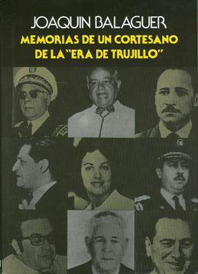 """Memorias de un cortesano de la """"era de Trujillo"""""""
