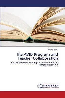 The AVID Program and Teacher Collaboration