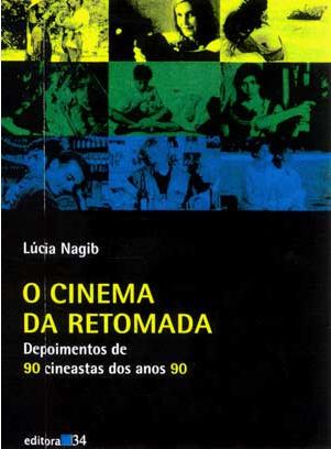 O Cinema da Retomada