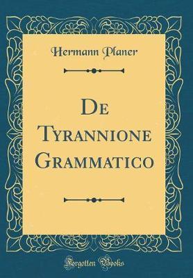 De Tyrannione Grammatico (Classic Reprint)
