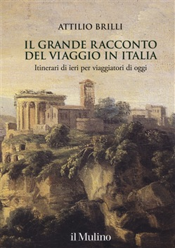 Il grande racconto del viaggio in Italia