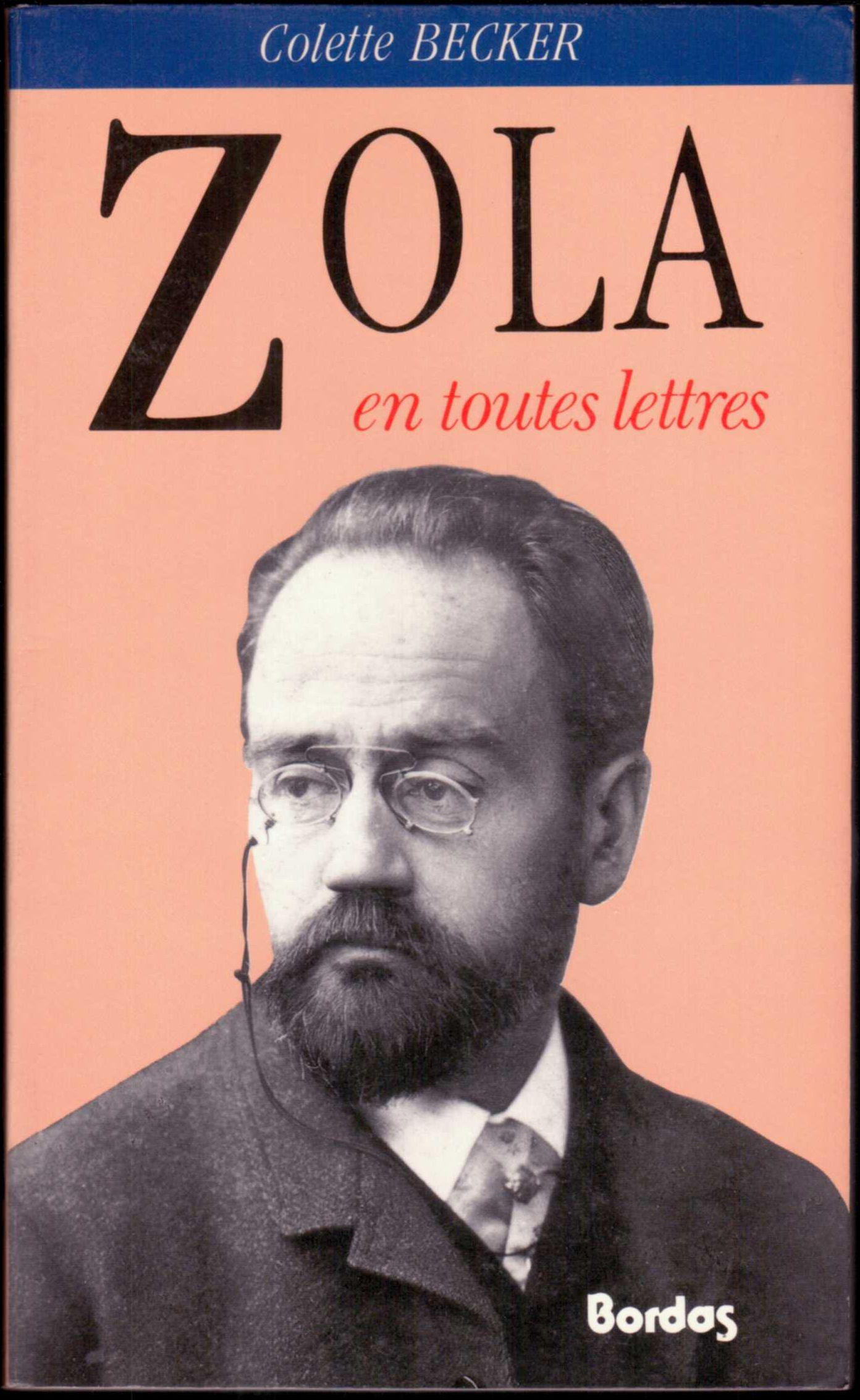 Zola en toutes lettr...