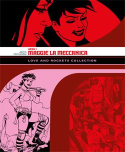 Locas vol. 1: Maggie la meccanica