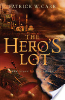Hero's Lot, The (The Staff and the Sword Book #2)