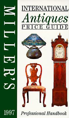 Millers International Antiques Price Guide 1997