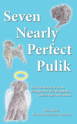 Seven Nearly Perfect Pulik