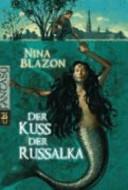 Der Kuss der Russalka