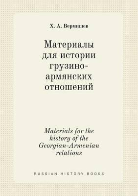 Materials for the History of the Georgian-Armenian Relations