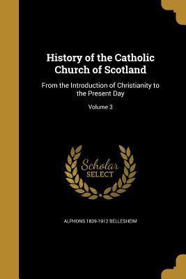 HIST OF THE CATH CHURCH OF SCO