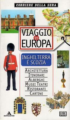 Viaggio in Europa Inghilterra e Scozia