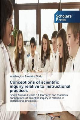 Conceptions of scientific inquiry relative to instructional practices