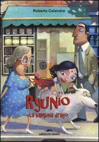 Ryunio. La bambina-drago