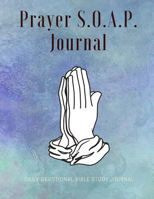 Prayer S.o.a.p. Journal