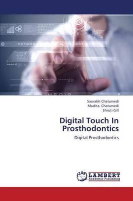 Digital Touch In Prosthodontics