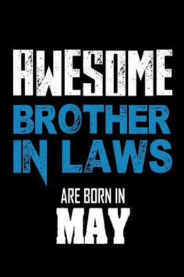 Awesome Brother in Laws Are Born In May