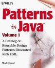 Patterns in Java, Volume 1, A Catalog of Reusable Design Patterns Illustrated with UML