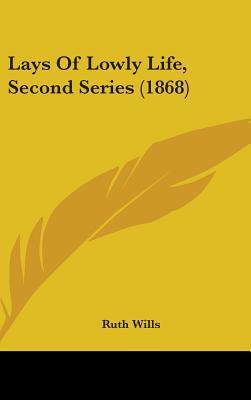 Lays of Lowly Life, Second Series