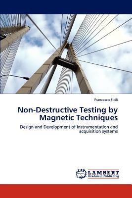 Non-Destructive Testing by Magnetic Techniques