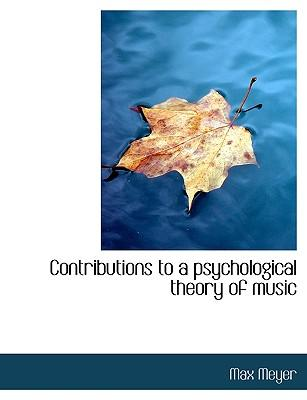 Contributions to a psychological theory of music