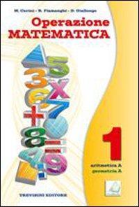 Operazione matematica. Per la Scuola media. Con espansione online