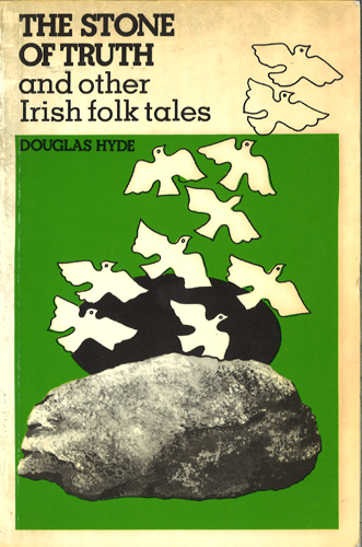 The Stone of Truth and Other Irish Folk Tales