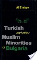 Turkish and Other Muslim Minorities of Bulgaria