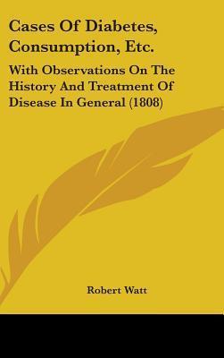 Cases of Diabetes, Consumption, Etc.