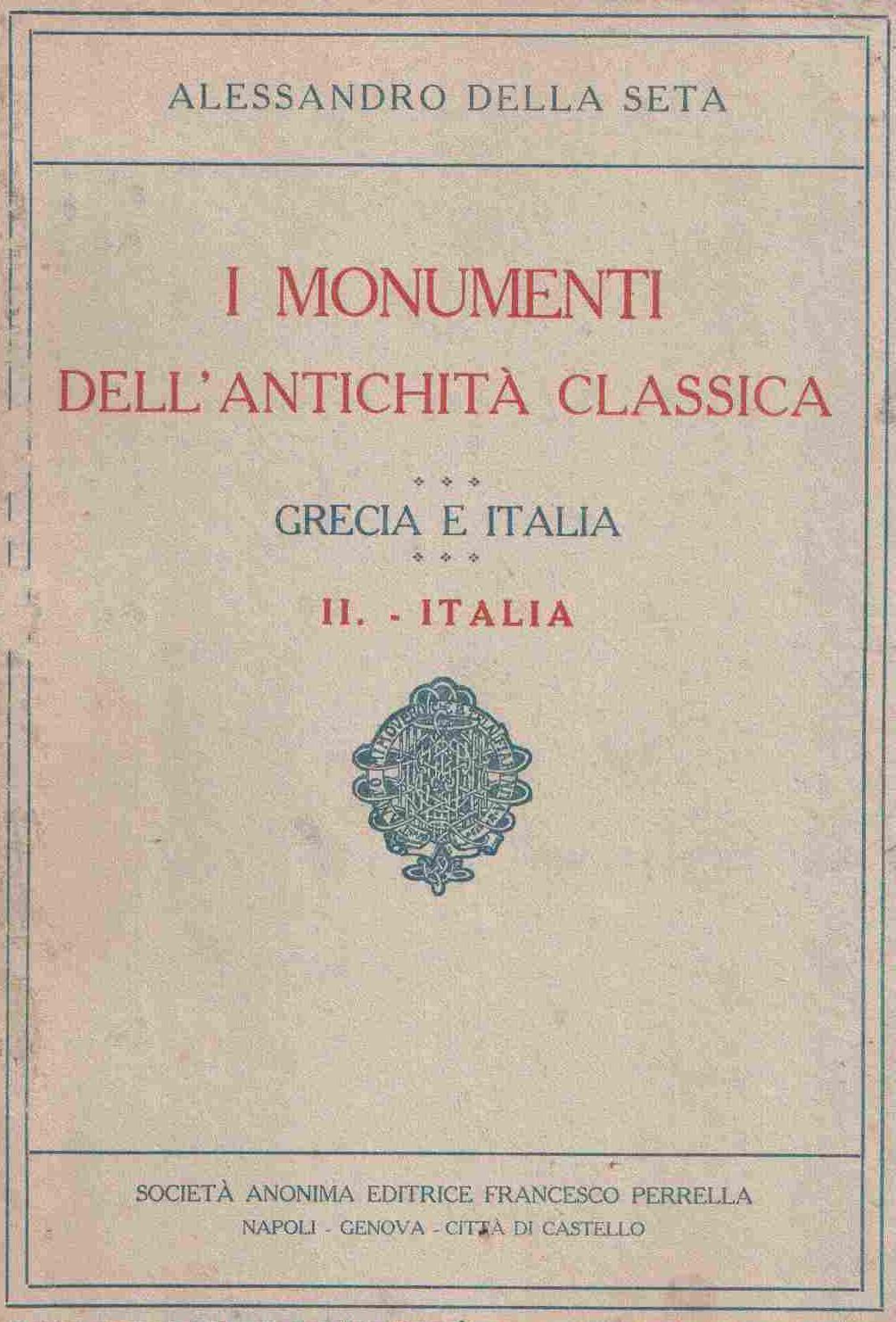 I monumenti dell'antichità classica: Grecia e Italia - Vol. 2