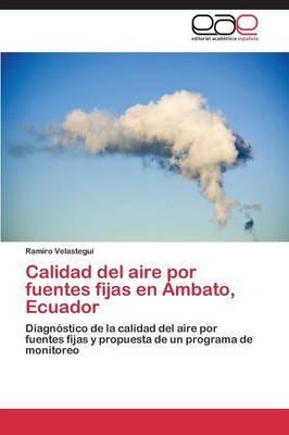 Calidad del aire por fuentes fijas en Ambato, Ecuador
