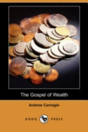 The Gospel of Wealth...