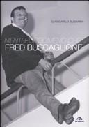 Nientepopodimeno che... Fred Buscaglione!