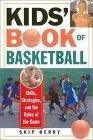 Kids' Book of Basketball