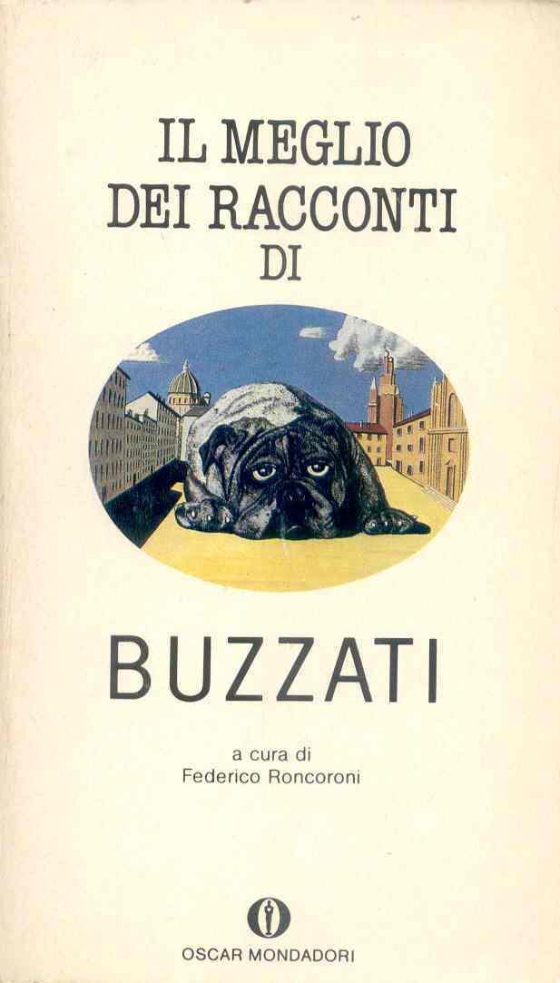 Il meglio dei racconti di Dino Buzzati
