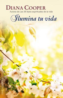 Ilumina tu vida/ Light Up Your Life