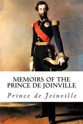 Memoirs of the Prince De Joinville