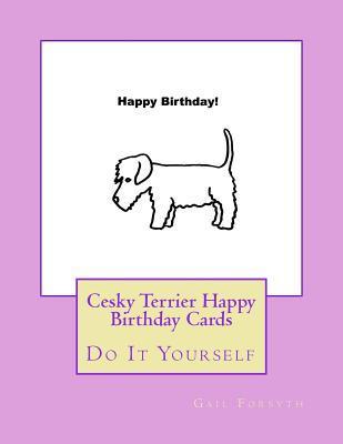 Cesky Terrier Happy Birthday Cards