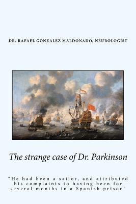 The Strange Case of Dr. Parkinson
