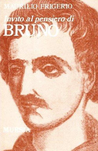 Invito al pensiero di Giordano Bruno