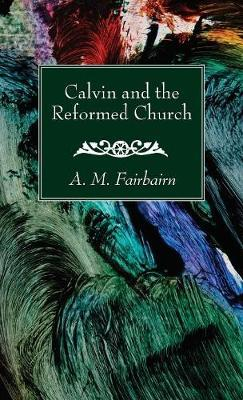 Calvin and the Refor...
