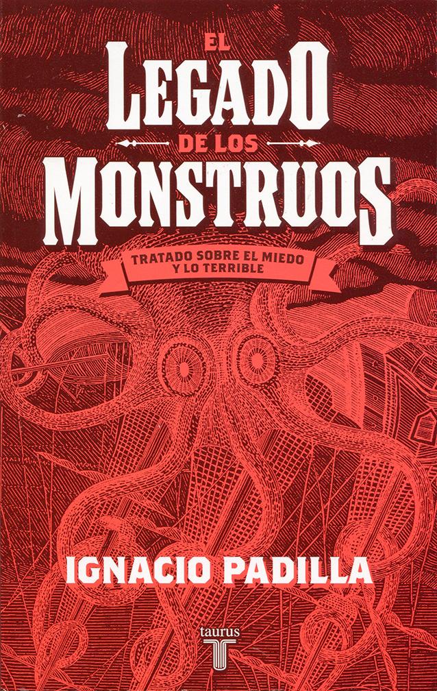 El legado de los monstruos