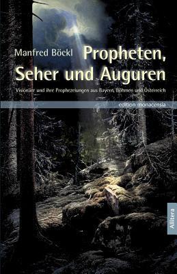 Propheten, Seher und Auguren