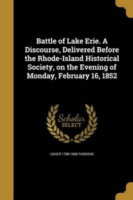 BATTLE OF LAKE ERIE A DISCOURS