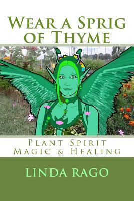 Wear a Sprig of Thyme