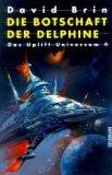 Das Uplift- Universum 4. Die Botschaft der Delphine.