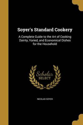SOYERS STANDARD COOKERY