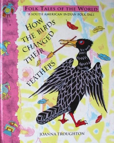 How the Birds Changed Their Feathers
