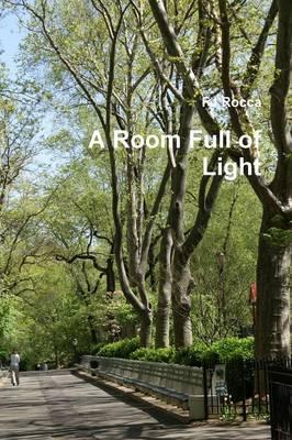 A Room Full of Light