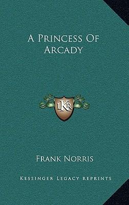 A Princess of Arcady